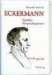 Umfassende Eckermann-Biographie, 2014